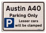 Austin A40 Car Owners Gift| New Parking only Sign | Metal face Brushed Aluminium Austin A40 Model